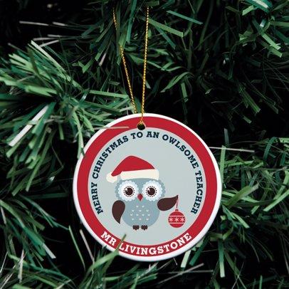 Ceramic Christmas Ornament Merry Christmas To An Owlsome Teacher